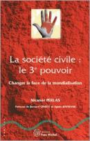 La Société Civile, le 3ème pouvoir