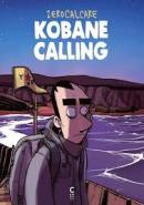 Kobane Calling, Zerocalcare, éditions Cambourakis