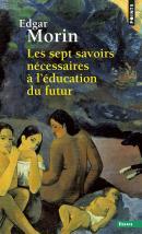 Les Sept savoirs nécessaires à l'éducation du futur, Edgar Morin, éditions Seuil
