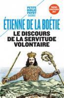 Le Discours de la servitude volontaire - Etienne de la Boëtie - éditions Payot