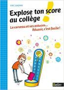 Explose ton score au collège !, Éric Gaspar, éditions Belin