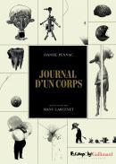 Journal d'un corps - Daniel Pennac et Manu Larcenet - Futuropolis et Gallimard