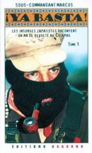 Ya Basta ! - Sous-commandant Marcos - Dagorno