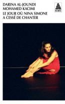 Le jour où Nina Simone a cessé de chanter - Darina Al Joundi - Babel
