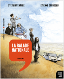 Balade nationale - Sylvain Venayre et Étienne Davodeau - La Découverte