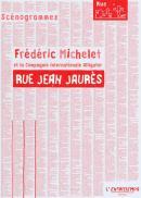 Rue Jean Jaurès - Frédéric Michelet - l'Entretemps