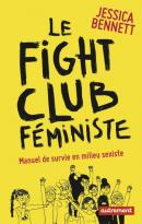 Le fight club féministe - Jessica Bennett - éditions Autrement