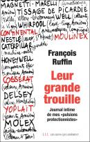 Leur grande trouille - François Ruffin - éditions Les Liens qui Libèrent