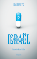 La propagande d'Israël - Ilan Pappé - éditions Investig'Action