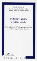 De l'intérêt général à l'utilité sociale - Xavier Engels, Matthieu Hély, Aurélie Peyrin, Hélène Trouvé - éditions L'Harmattan