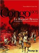 Le Rapport Brazza : Le premier secret d'État de la «Françafrique» - Vincent Bailly et Tristan Thil - éditions Futuropolis