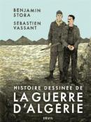 Histoire dessinée de la guerre d'Algérie - Benjamin Stora et Sébastien Vassant - éditions Seuil