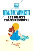 Les objets transitionnels / Donald Woods Winnicott / éditions Payot