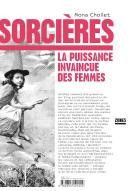 Sorcières, la puissance invaincue des femmes / Mona Chollet / éditions Zones