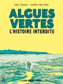 Algues vertes, l'histoire interdite / Inès Lérauld et Pierre Van Hove / Delcourt